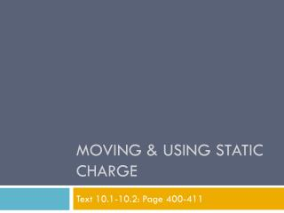Moving & Using Static Charge
