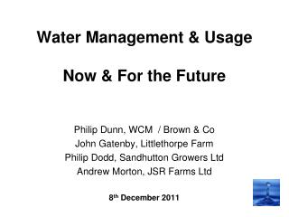 Water Management & Usage  Now & For the Future