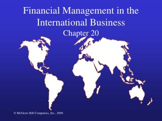 Financial Management in the International Business Chapter 20