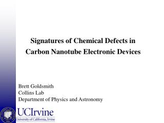 Signatures of Chemical Defects in Carbon Nanotube Electronic Devices