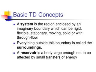 Basic TD Concepts