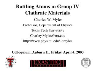 Rattling Atoms in Group IV Clathrate Materials