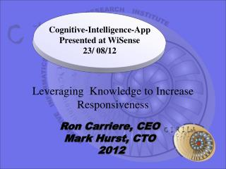 Leveraging  Knowledge to Increase Responsiveness