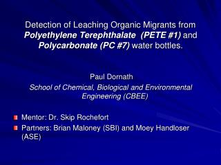 Paul Dornath School of Chemical, Biological and Environmental Engineering (CBEE)