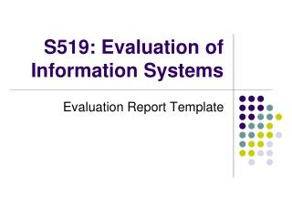 S519: Evaluation of Information Systems