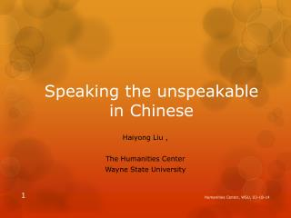 Speaking the unspeakable in Chinese