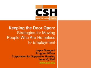 Keeping the Door Open:  Strategies for Moving People Who Are Homeless to Employment