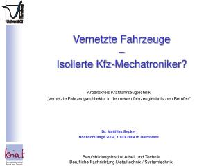 Vernetzte Fahrzeuge – Isolierte Kfz-Mechatroniker?