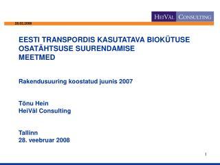 • Direktiiv 2003/30/EÜ
