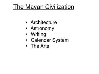 The Mayan Civilization