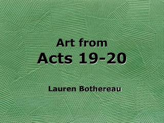 Art from Acts 19-20