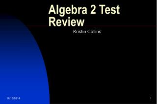 Algebra 2 Test Review