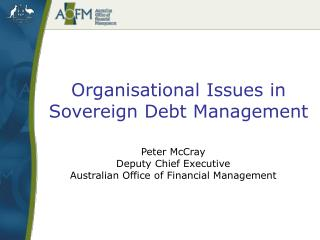 Organisational Issues in Sovereign Debt Management