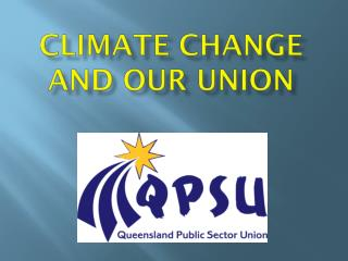 Climate Change  and our Union