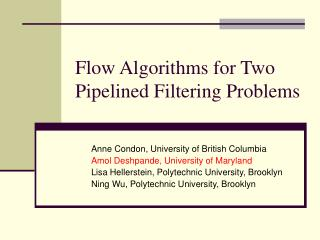 Flow Algorithms for Two Pipelined Filtering Problems