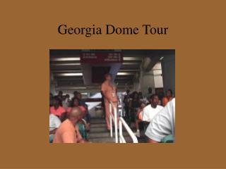 Georgia Dome Tour