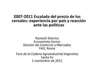 2007-2011 Escalada del precio de los cereales: experiencia por país y reacción ante las políticas