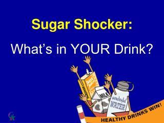 Sugar Shocker:
