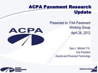 ACPA Pavement Research Update