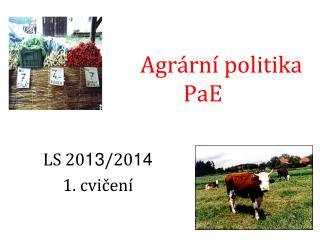 Agrární politika PaE
