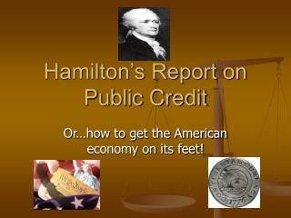 Hamilton's Report on Public Credit