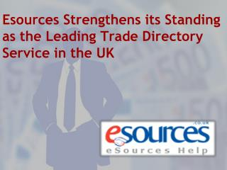 Esources Strengthens its Standing as the Leading Trade Direc