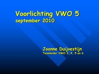Voorlichting VWO 5  september 2010