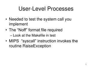 User-Level Processes
