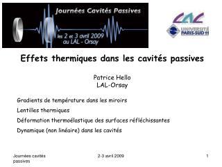 Effets thermiques dans les cavités passives Patrice Hello LAL-Orsay