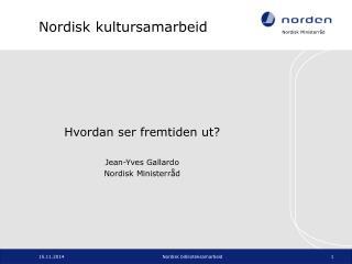 Nordisk kultursamarbeid