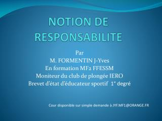 NOTION DE RESPONSABILITE