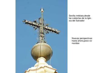 Sevilla inédiata,desde las cubiertas de la Igle-. sia del Salvador