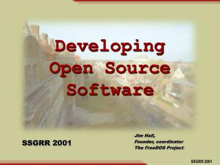 Developing Open Source Software