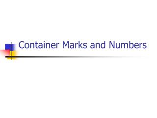 Container Marks and Numbers