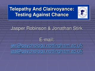 Telepathy And Clairvoyance: Testing Against Chance