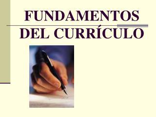 FUNDAMENTOS  DEL CURR�CULO