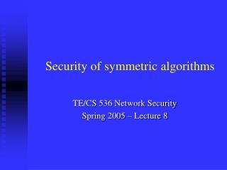 Security of symmetric algorithms