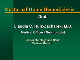 Gastroenterology and Renal  Devices Branch