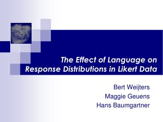 The Effect of Language on  Response Distributions in  Likert  Data