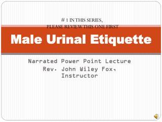 Male Urinal Etiquette