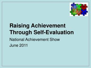 Raising Achievement Through Self-Evaluation