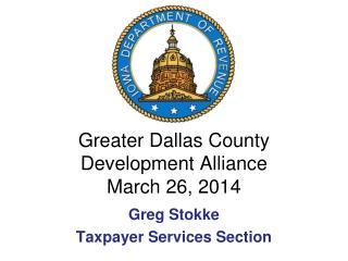 Greater Dallas County Development Alliance March 26, 2014
