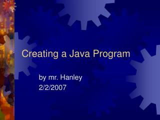 Creating a Java Program