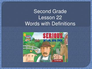 Second Grade Lesson 22 Words with Definitions