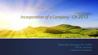 Incorporation of a Company - CA  2013