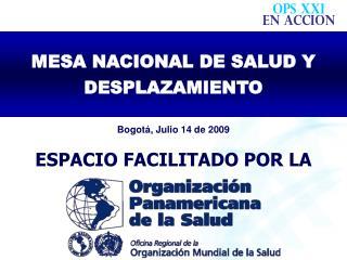 Bogotá, Julio 14 de 2009
