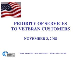 PRIORITY OF SERVICES TO VETERAN CUSTOMERS
