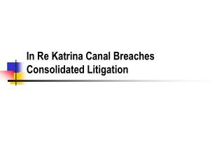 In Re Katrina Canal Breaches Consolidated Litigation