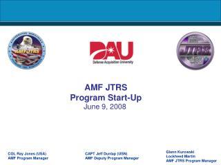 AMF JTRS Program Start-Up