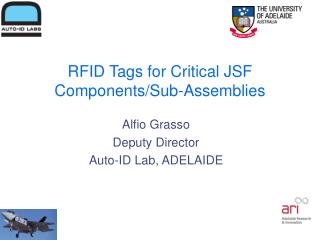 RFID Tags for Critical JSF  Components/Sub-Assemblies